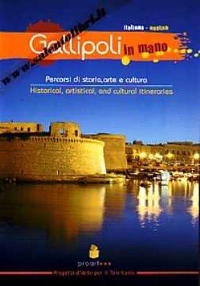 Immagine di Gallipoli in mano Percorsi di storia, arte e cultura (ITA/ENG)