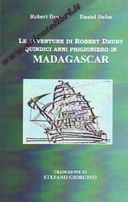 Immagine di Le avventure di Robert Drury quindici anni prigioniero in Madagascar