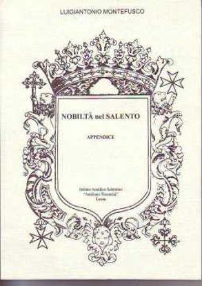 Immagine di NOBILTA` NEL SALENTO - APPENDICE