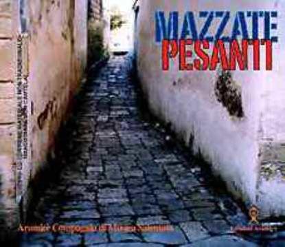Immagine di Mazzate pesanti; Musiche tradizionali del Salento (cd)
