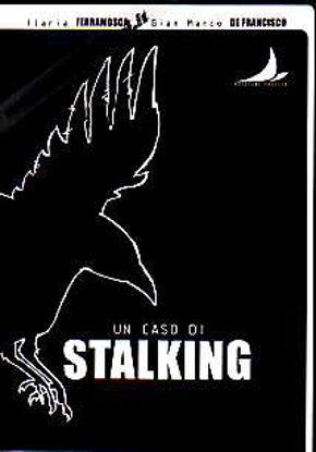 Immagine di Un caso di stalking