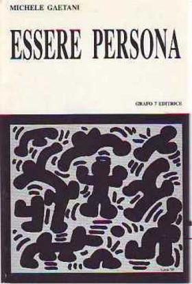 Immagine di ESSERE PERSONA SAGGI FILOSOFICI E PEDAGOGICI