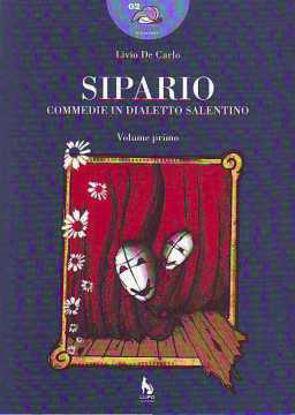 Immagine di Sipario. Commedie in dialetto salentino