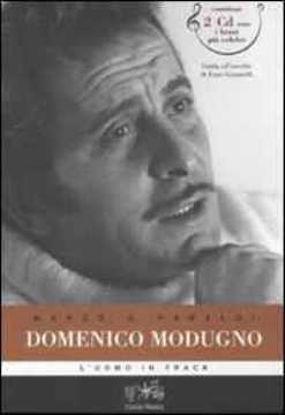 Immagine di Domenico Modugno. L'uomo in frack. Con 2 Cd Audio
