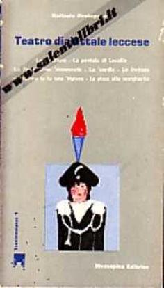 Immagine di Teatro dialettale leccese 1° (Lu senatore; la pentola di Lucullo; Lu requienzinu 'nnamuratu...)