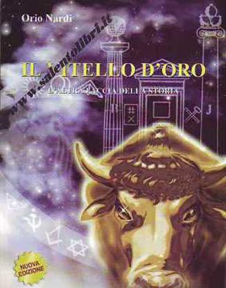 Immagine di Il vitello d'oro. L'altra faccia della storia