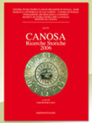 Immagine di Canosa. Ricerche storiche 2006