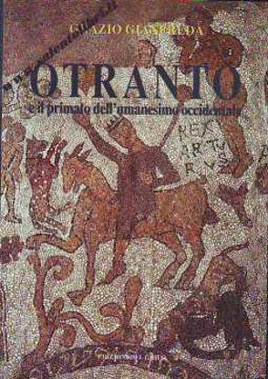 Immagine di Otranto e il primato dell'umanesimo occidentale