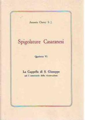 Immagine di Spigolature Casaranesi. La Cappella di San Giuseppe nel I° centenario della ricostruzione