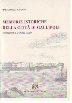 Immagine di Memorie istoriche della città di Gallipoli