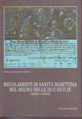 Immagine di Regolamenti di sanità marittima nel Regno delle Due Sicilie (1820-1853)
