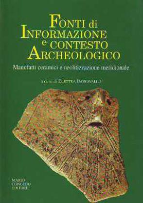 Immagine di Fonti di informazione e contesto archeologico. Manufatti ceramici e neolitizzazione meridionale