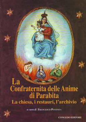 Immagine di Confraternita delle anime di Parabita. La chiesa, i restauri, l'archivio