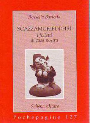 Immagine di Scazzamurieddhri. I folletti di casa nostra