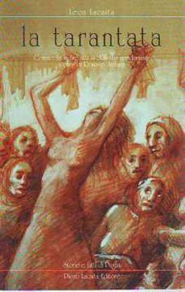 Immagine di La Tarantata. Commedia in tre atti (dialetto di Manduria)
