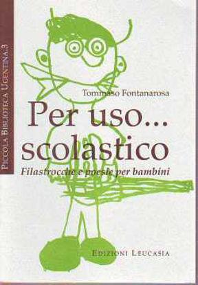 Immagine di Per uso scolastico. Filastrocche e poesie per bambini