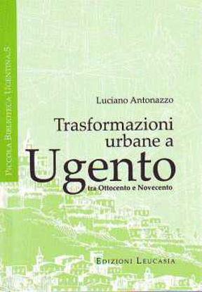 Immagine di Trasformazioni urbane a Ugento tra 800 e 900