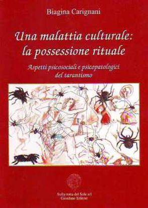 Immagine di Una malattia culturale: La possessione rituale