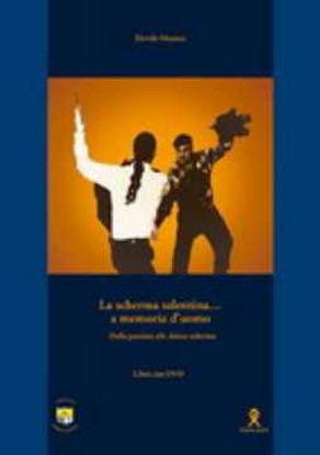 Immagine di La Scherma salentina a memoria d'uomo + DVD. Dalla Pazziata alla danza scherma
