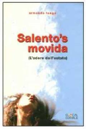 Immagine di Salento's movida (L'odore dell'estate)