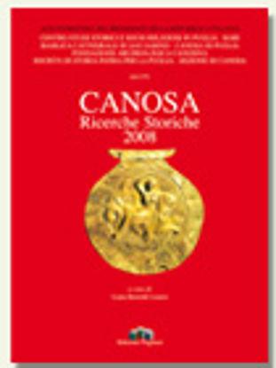 Immagine di Canosa. Ricerche storiche 2008