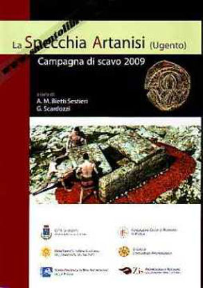 Immagine di La specchia Artanisi a Ugento. Campagna di scavo 2009