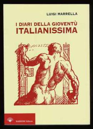 Immagine di I diari della gioventù italianissima