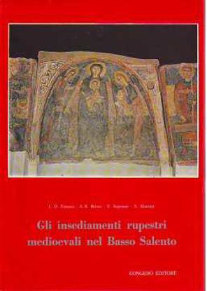 Immagine di Insediamenti rupestri medievali nel Basso Salento