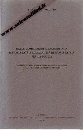 Immagine di Dalle commissioni d'Archeologia e storia patria alla società di storia patria per la puglia