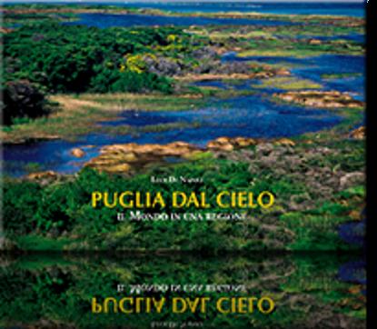 Immagine di Puglia dal Cielo, il Mondo in una regione