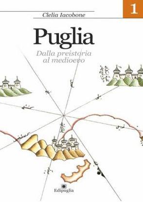 Immagine di Puglia. Dalla preistoria al medioevo