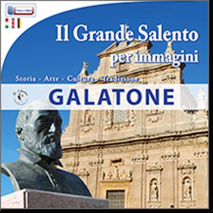 Immagine di Galatone. Il grande Salento per immagini