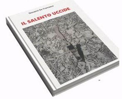 Immagine di Il Salento uccide