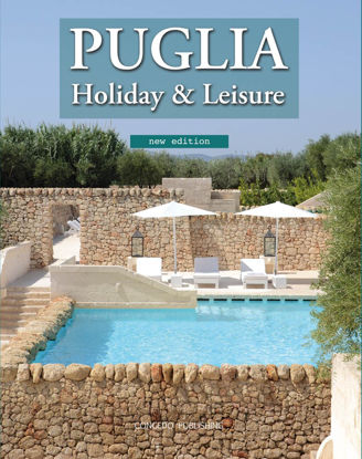Immagine di Puglia Holiday & Leisure - new edition