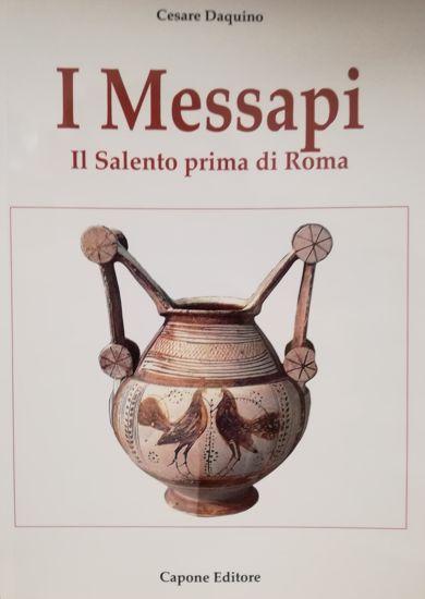 Immagine di I Messapi. Il Salento prima di Roma