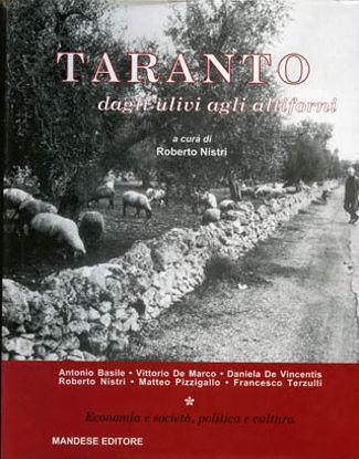 Immagine di TARANTO DAGLI ULIVI AGLI ALTIFORNI - TOMO 1
