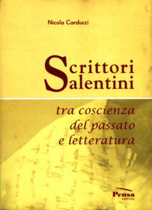 Immagine di SCRITTORI SALENTINI TRA COSCIENZA E PASSATO