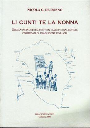 Immagine di LI CUNTI TE LA NONNA. 65 RACCONTI IN DIALETTO SALENTINO