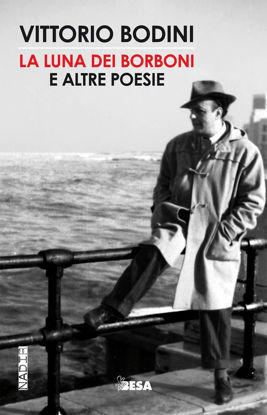Immagine di LA LUNA DEI BORBONI E ALTRE POESIE (CON CD AUDIO)