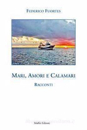 Immagine di MARI AMORI E CALAMARI