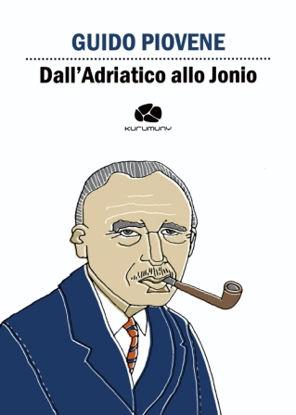 Immagine di DALL`ADRIATICO ALLO JONIO