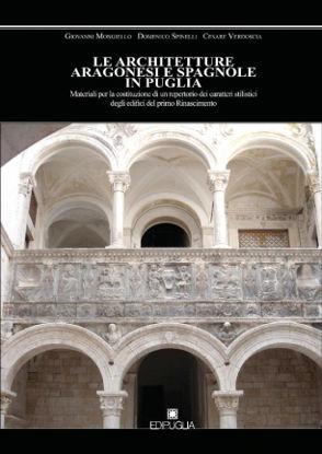 Immagine di LE ARCHITETTURE ARAGONESI E SPAGNOLE IN PUGLIA.