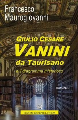 Immagine di GIULIO CESARE VANINI DA TAURISANO E IL DIAGRAMMA MISTERIOSO