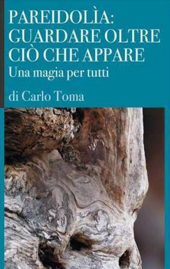 Immagine di Pareidolìa: guardare oltre ciò che appare. Una magia per tutti. Ediz. italiana e inglese
