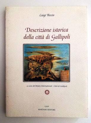 Immagine di DESCRIZIONE ISTORICA DELLA CITTA` DI GALLIPOLI - RISTAMPA 1996