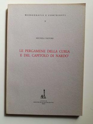 Immagine di Le pergamene della curia e del capitolo di Nardò