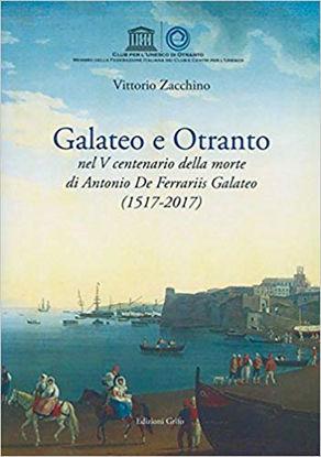Immagine di GALATEO E OTRANTO NEL V CENTENARIO DELLA MORTE DI ANTONIO DE FERRARIIS GALATEO (1517-2017)