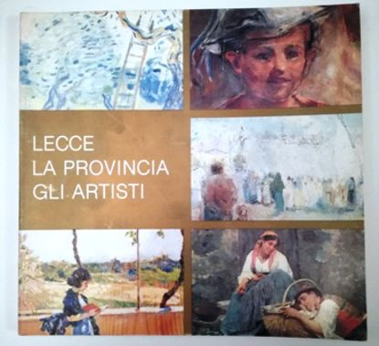 Immagine di LECCE LA PROVINCIA GLI ARTISTI. CATALOGO