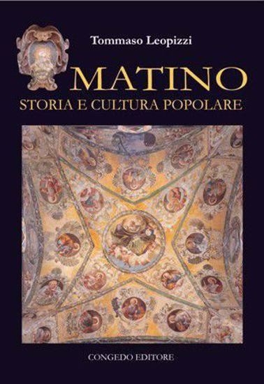 Immagine di MATINO. STORIA E CULTURA POPOLARE