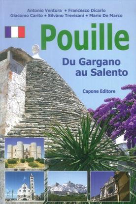 Immagine di POUILLE. DU GARGANO AU SALENTO